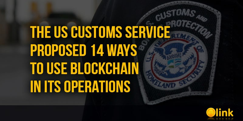 ICO-LINK-NEWS-US-Customs-Service-proposed-to-use-blockchain