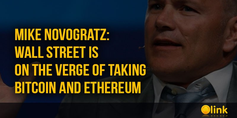 ICO-LINK-NEWS-Mike-Novogratz-Wall-Street-is-on-the-verge-of-taking-Bitcoin-and-Ethereum