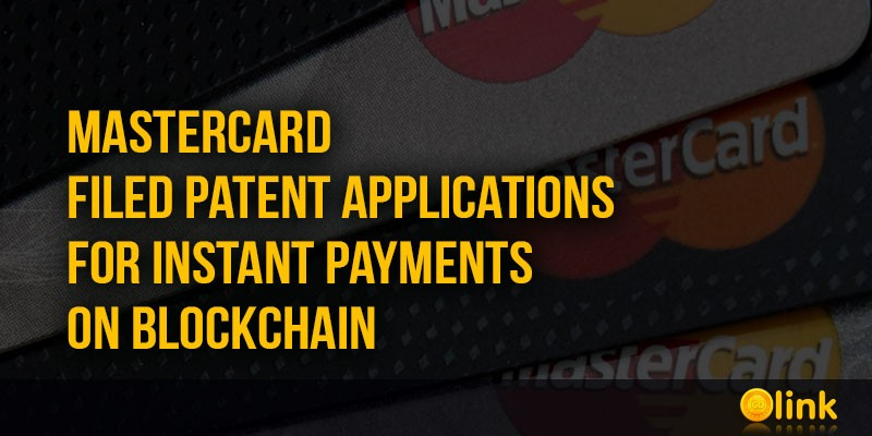 ICO-LINK-NEWS-MasterCard-filed-patent-applications-for-instant-payments-on-blockchain
