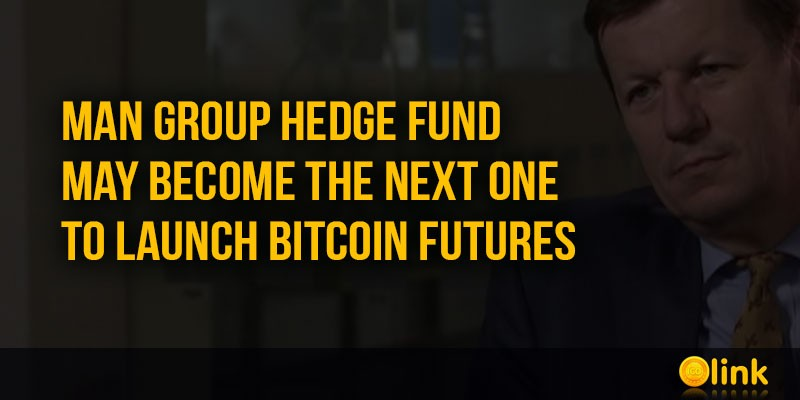 ICO-LINK-NEWS-Man-Group-Hedge-Fund-may-become-the-next-one-to-launch-Bitcoin-futures