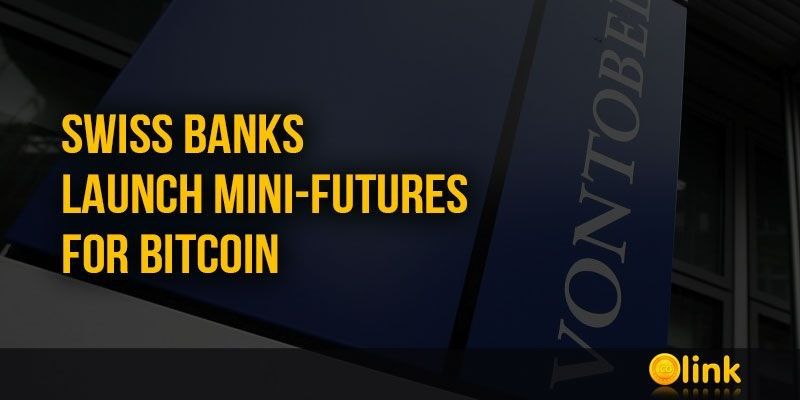 ICO-LINK-NEWS-Swiss-banks-launch-mini-futures-for-Bitcoin