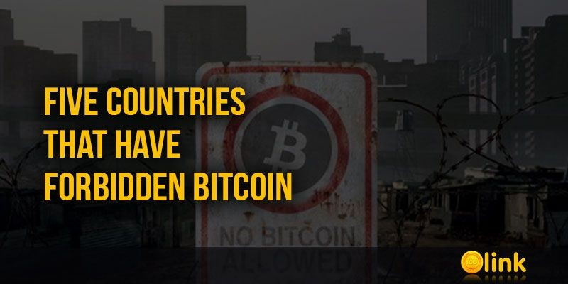 ICO-LINK-NEWS-Five-countries-that-have-forbidden-Bitcoin