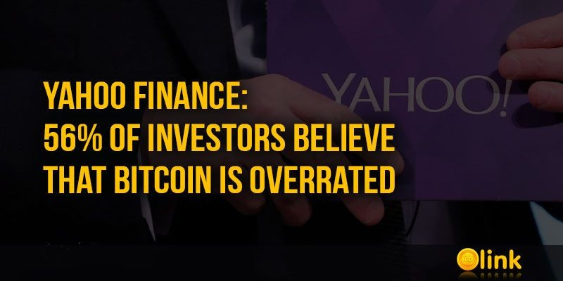 ICO-LINK-NEWS-Yahoo-Finance-56-of-investors-believe-that-Bitcoin-is-overrated