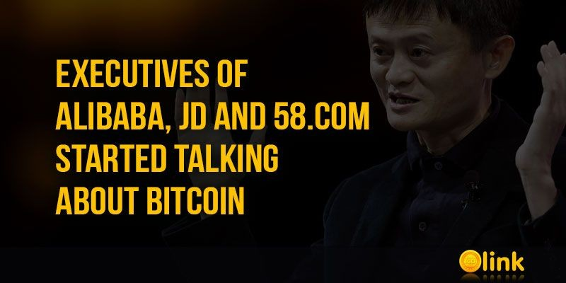 ICO-LINK-NEWS-Executives-of-Alibaba-JD-and-58.com-started-talking-about-Bitcoin
