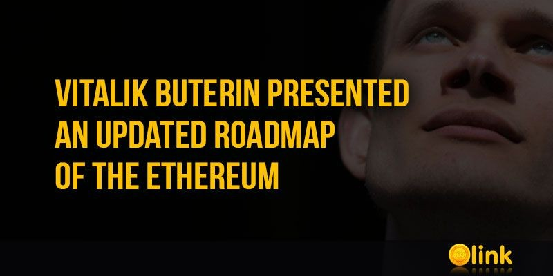 ICO-LINK-NEWS-Vitalik-Buterin-presented-an-updated-Roadmap-of-the-Ethereum