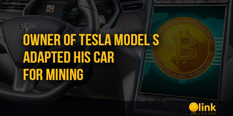 ICO-LINK-NEWS-Owner-of-Tesla-Model-S-adapted-his-electric-car-for-Mining