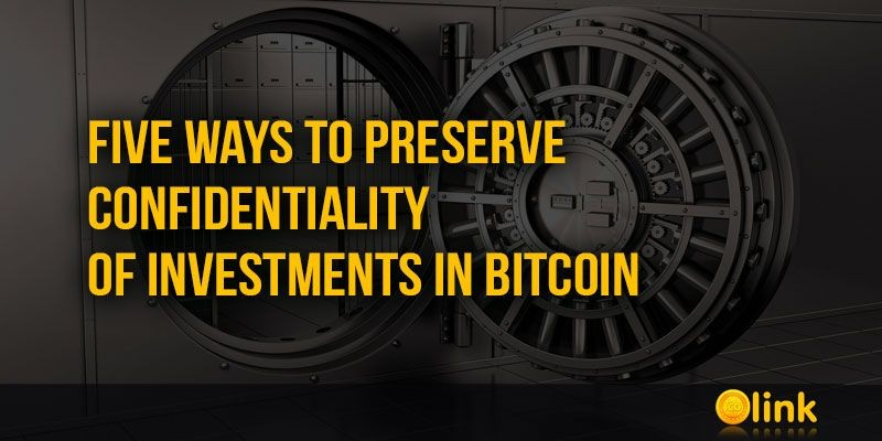 ICO-LINK-NEWS-Five-Ways-to-Preserve-Confidentiality-of-Investments-in-Bitcoin