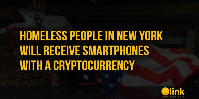 ICO-LINK-NEWS-Homeless-people-in-New-York-will-receive-smartphones-with-a-Cryptocurrency