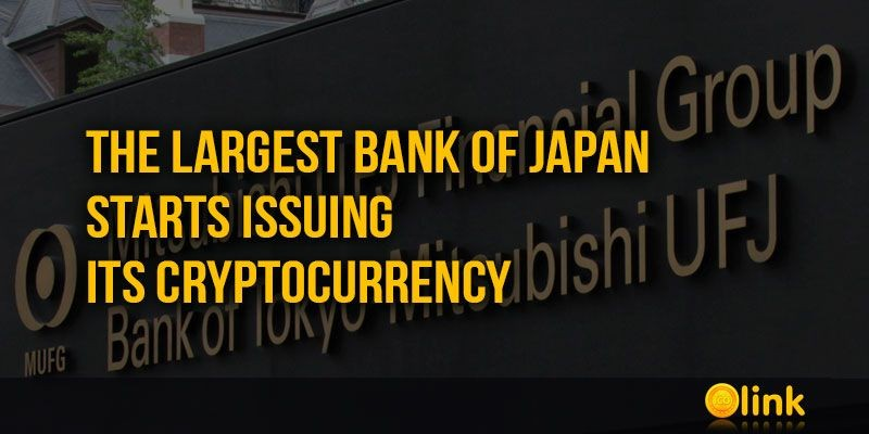 ICO-LINK-NEWS-The-largest-bank-of-Japan-starts-issuing-its-cryptocurrency