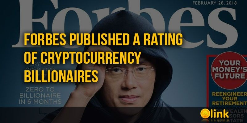 ICO-LINK-NEWS-Forbes-published-a-rating-of-cryptocurrency-billionaires