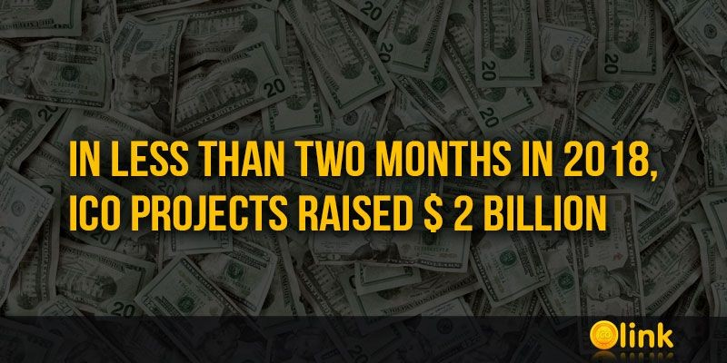 ICO-LINK-NEWS-In-less-than-two-months-in-2018-ICO-projects-raised--2-billion