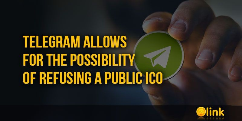 ICO-LINK-NEWS-Telegram-allows-for-the-possibility-of-refusing-a-public-ICO