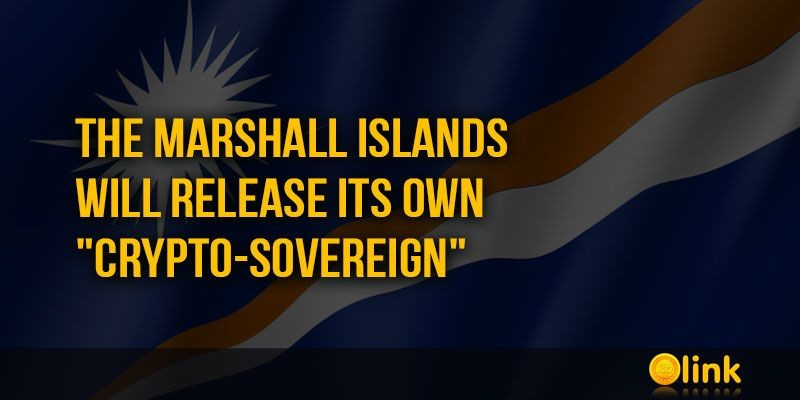 ICO-LINK-NEWS-The-Marshall-Islands-will-release-its-own-crypto-Sovereign