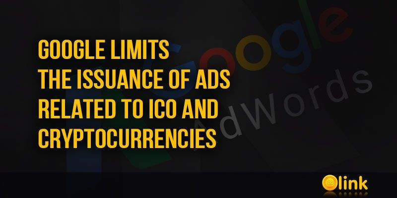 ICO-LINK-NEWS-Google-limits-the-issuance-of-ads-related-to-ICO-and-cryptocurrencie_20180315-074411_1