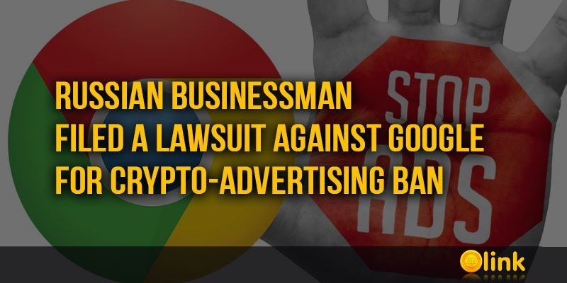 ICO-LINK-NEWS--a-lawsuit-against-Google-for-crypto-advertising-ban