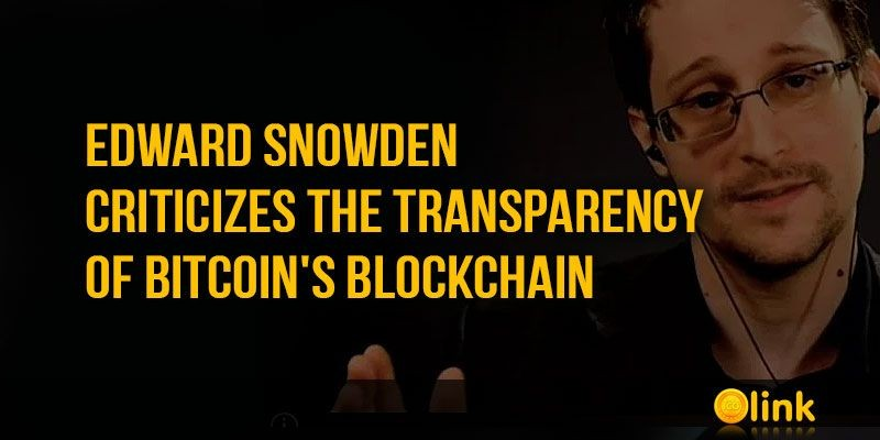ICO-LINK-NEWS-Edward-Snowden-criticizes-the-transparency-of-Bitcoin
