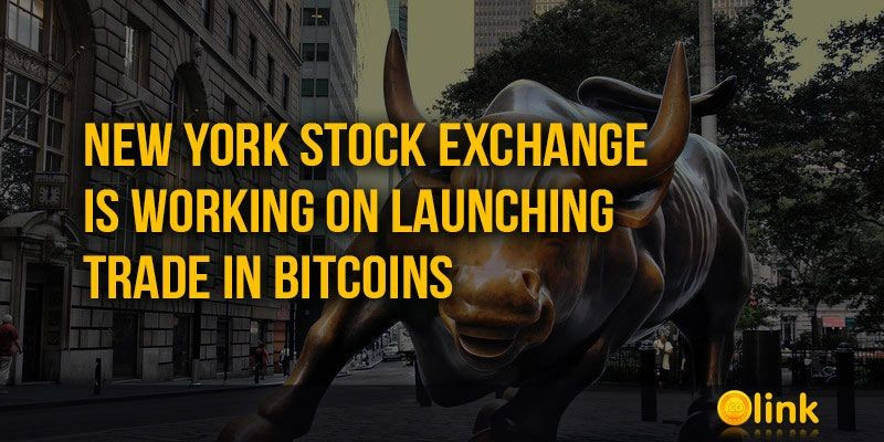 ICO-NEWS-New-York-Stock-Exchange-launching-trade-in-Bitcoins