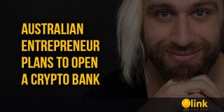 Australian entrepreneur plans to open a crypto bank