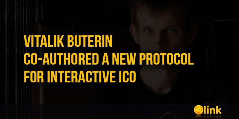 ICO-LINK-NEWS-Vitalik-Buterin-co-authored-a-new-protocol-for-interactive-ICO