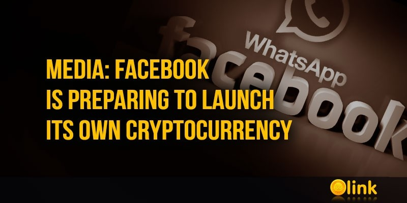Facebook-is-preparing-to-launch-its-own-cryptocurrency