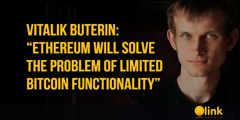 Ethereum-will-solve-the-problem-of-limited-Bitcoin-functionality
