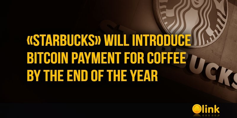 Starbucks-will-introduce-Bitcoin-payment-for-coffee