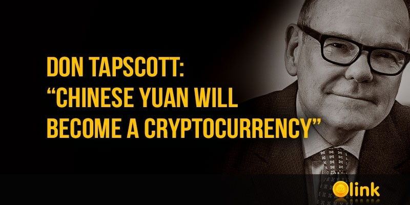 Don-Tapscott-Chinese-yuan-will-become-a-cryptocurrency