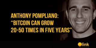 "Anthony Pompliano: ""Bitcoin can grow 20-50 times in five years"""