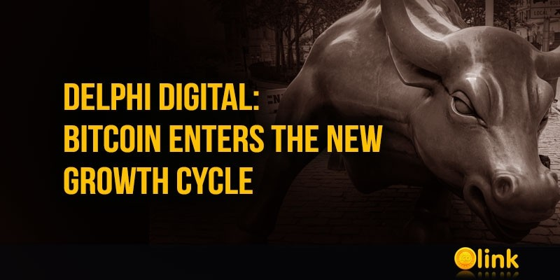 Delphi-Digital-Bitcoin-New-Growth-Cycle