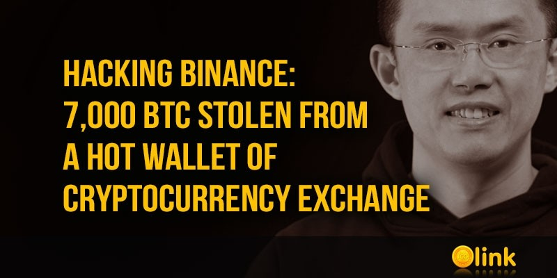 Hacking-Binance-7000-BTC-stolen-from-a-hot-wallet