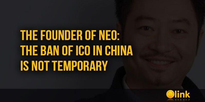 ICO-LINK-NEWS-The-founder-of-NEO-the-ban-of-ICO-in-China-is-not-temporary