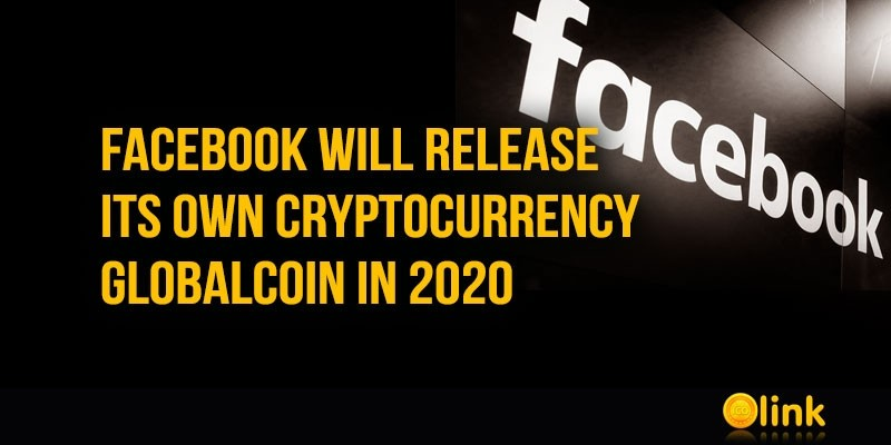 Facebook-will-release-GlobalCoin-in-2020