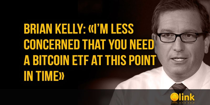 Brian-Kelly-Bitcoin-ETF-at-this-point-in-time