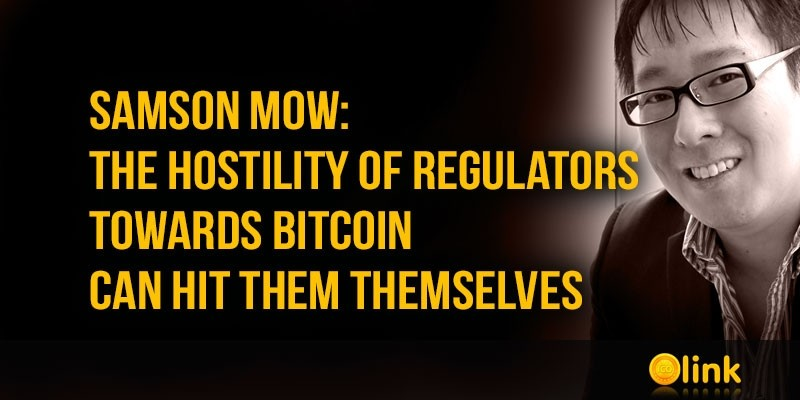 Samson-Mow-hostility-of-regulators-towards-Bitcoin