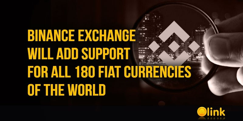 Binance-Exchange-will-support-for-all-180-fiat-currencies