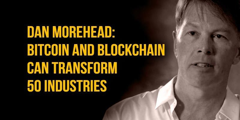 Dan-Morehead-Bitcoin-transform-50-industries