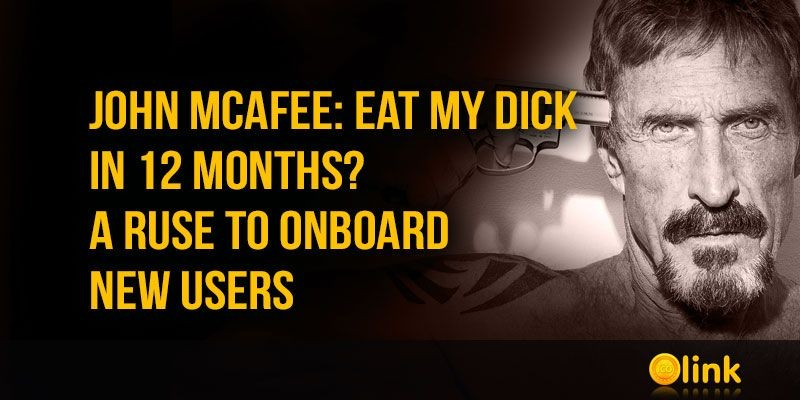 John-McAfee-Eat-my-dick-in-12-months