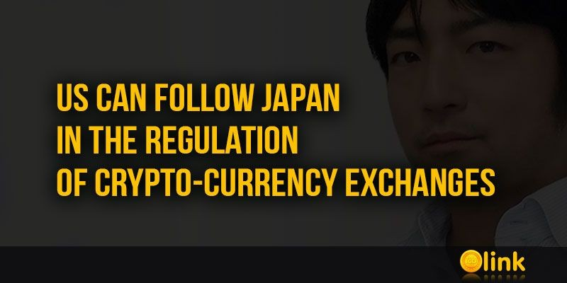 ICO-LINK-NEWS-US-can-follow-Japan-in-the-regulation-of-crypto-currency-exchanges