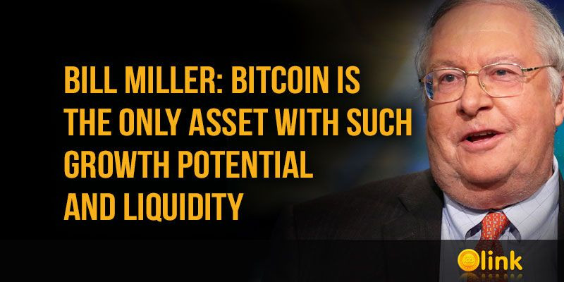 Bill-Miller-Bitcoin-is-the-only-asset