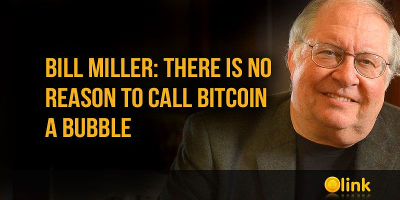 Bill-Miller-no-reason-to-call-Bitcoin-a-bubble