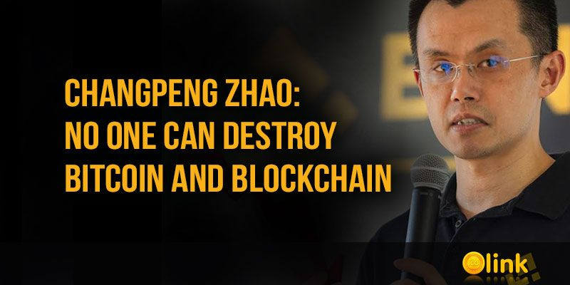 Changpeng-Zhao-No-one-can-destroy-Bitcoin