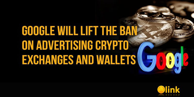 Google-will-lift-the-ban-on-crypto