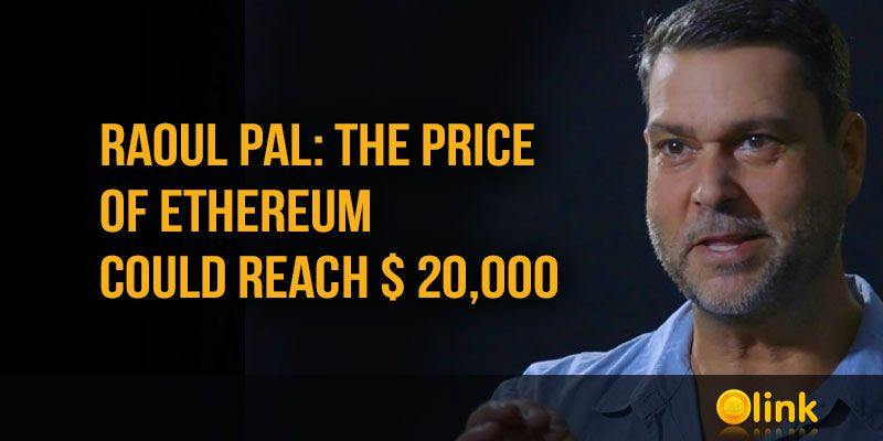 Raoul-Pal-the-price-of-ETH-could-reach--20k