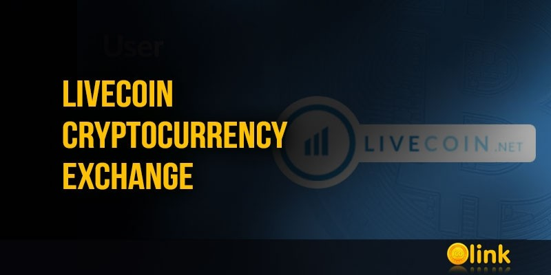 LIVECOIN-Cryptocurrency-Exchange