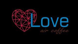 ICO LOVE Air Coffee Video