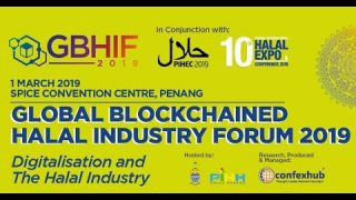 Global Blockchained Halal Industry Forum (GBHIF2019)